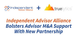 IAA Bolsters M&A Support for Advisors with Truelytics